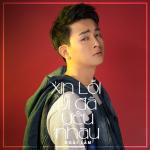Download nhạc Xin Lỗi Vì Đã Yêu Nhau (Single) trực tuyến