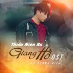 Download nhạc hay Thiếu Niên Ra Giang Hồ OST trực tuyến