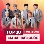 Tải nhạc online Top 20 Bài Hát Hàn Quốc Tuần 36/2018 mới nhất