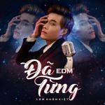 Download nhạc hay Đã Từng (EDM) (Single) Mp3 hot