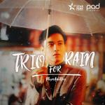 Tải nhạc online Trio For Rain Mp3 miễn phí