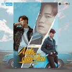 Download nhạc hot Anh Vẫn Yêu (Single) online