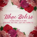 Tải nhạc hot Nhạc Bolero Tuyển Chọn Ca Sĩ Mới - Liên Khúc Trữ Tình - Giọt Sầu Tương Tư mới