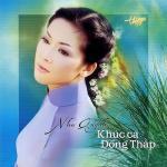 Tải bài hát mới Khúc Ca Đồng Tháp trực tuyến