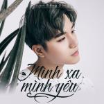 Tải nhạc Mp3 Mình Xa Mình Yêu (Single) online