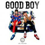 Nghe nhạc mới Good Boy (Single) nhanh nhất