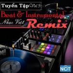 Download nhạc online Tuyển Tập Beat & Instrumental Nhạc Việt Remix (Vol. 5) Mp3 mới