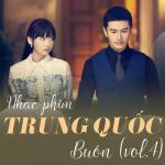 Download nhạc online Nhạc Phim Trung Quốc Buồn (Vol. 4) mới nhất