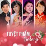 Nghe nhạc online Tuyệt Phẩm Bolero Hải Ngoại Mp3 hot
