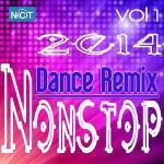 Tải bài hát hay Tuyển Tập Nonstop Dance Remix NhacCuaTui (Vol.1 - 2014) mới nhất