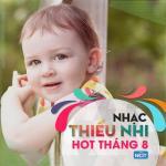 Download nhạc mới Nhạc Thiếu Nhi Hot Tháng 8/2015 hot