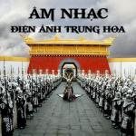 Nghe nhạc Mp3 Âm Nhạc Điện Ảnh Trung Hoa (Tổng Hợp) về điện thoại