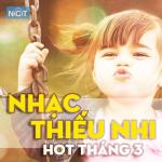 Tải nhạc Mp3 Nhạc Thiếu Nhi Hot Tháng 3/2015 mới
