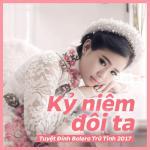 Tải bài hát hot Kỷ Niệm Đôi Ta (Tuyệt Đỉnh Bolero Trữ Tình 2017) về điện thoại