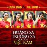 Download nhạc hay Trường Sa Hoàng Sa Là Của Việt Nam (Single) chất lượng cao