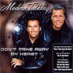 """Download nhạc Mp3 Don""""t Take Away My Heart miễn phí"""