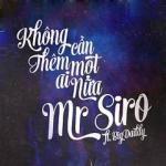 Tải bài hát Không Cần Thêm Một Ai Nữa (Single) mới