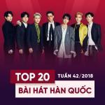Nghe nhạc online Top 20 Bài Hát Hàn Quốc Tuần 42/2018 Mp3 hot