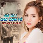 Tải nhạc Mẹ Ơi Cho Con Về (Single) về điện thoại
