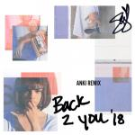 Download nhạc hay Back To You (Anki Remix) (Single) mới nhất