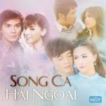 Download nhạc mới Tuyển Tập Song Ca Hải Ngoại