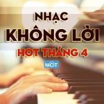 Tải bài hát Nhạc Không Lời Hot Tháng 4/2015 Mp3 trực tuyến