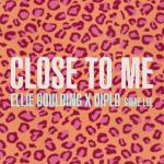 Tải nhạc hot Close To Me (Single)
