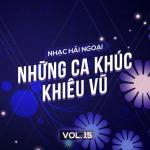 Download nhạc Mp3 Nhạc Hải Ngoại (Vol. 15 - Những Ca Khúc Khiêu Vũ) chất lượng cao
