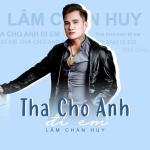 Tải nhạc hot Tha Cho Anh Đi Em (Single)