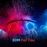 Tải nhạc Mp3 EDM For You về điện thoại