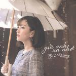 Download nhạc Mp3 Gửi Anh Xa Nhớ (Single) hay nhất