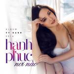 Download nhạc Hạnh Phúc Nơi Nào Mp3 hot
