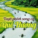 Tải nhạc hot Tuyệt Phẩm Song Ca Quê Hương miễn phí