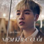 Tải bài hát hot Niệm Khúc Cuối (Tháng Năm Rực Rỡ OST) (Single) Mp3 mới