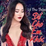 Tải nhạc hay Để Cho Em Khóc (Single) trực tuyến