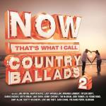 """Tải nhạc mới Now That""""s What I Call Country Ballads 2 về điện thoại"""