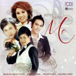 Tải bài hát mới Kính Dâng Mẹ (Tân Cổ Giao Duyên 2012) Mp3 miễn phí