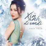 Download nhạc Xin Anh Để Em Đi (Single) hot