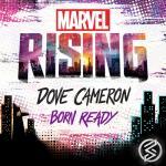 "Tải bài hát Born Ready (From ""Marvel Rising"") (Single) Mp3 miễn phí"