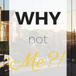 Tải nhạc mới Why Not Me? Mp3 miễn phí