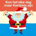Download nhạc hay Kon Het Elke Dag Maar Kerstmis Zijn (Santa Claus Is Coming To Town) (Single) Mp3 hot