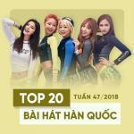 Download nhạc hay Top 20 Bài Hát Hàn Quốc Tuần 47/2018 trực tuyến