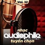 Tải bài hát Mp3 Nhạc Audiophile Tuyển Chọn (Vol. 10) hot