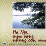 Tải nhạc mới Hà Nội Mùa Vắng Những Cơn Mưa online