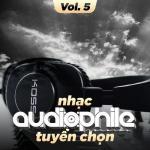 Nghe nhạc mới Nhạc Audiophile Tuyển Chọn (Vol. 5) Mp3 hot