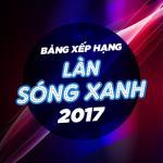 Download nhạc Mp3 Tuyển Tập Làn Sóng Xanh 2017 miễn phí