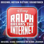 Nghe nhạc mới Ralph Breaks The Internet (Original Motion Picture Soundtrack) hot