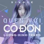 Tải nhạc Quen Với Cô Đơn (Single)
