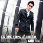 Tải bài hát Xin Đừng Buông Lời Chia Tay (Single) hay nhất