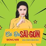 Tải bài hát online Cô Ba Sài Gòn (Cô Ba Sài Gòn OST) (Single) về điện thoại